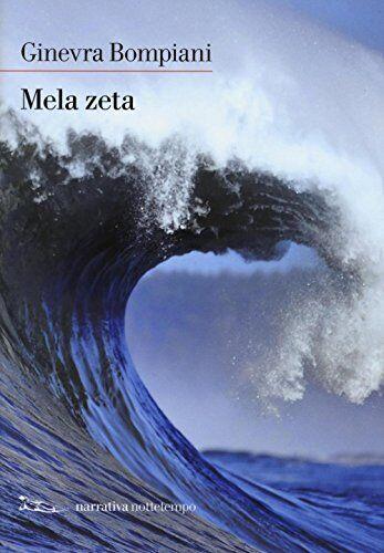 Ginevra Bompiani Mela zeta ISBN:9788874526420