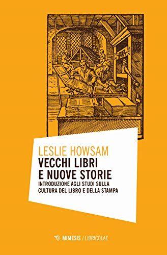 Leslie Howsam Vecchi libri e nuove storie.