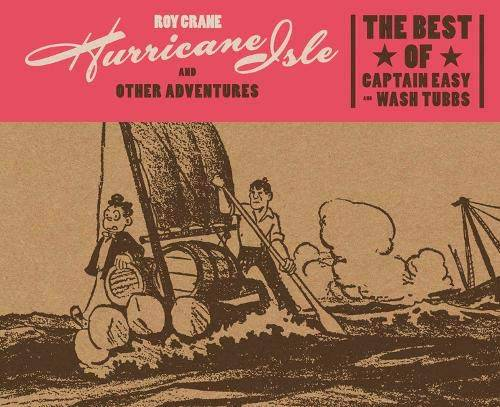 Roy Crane Hurricane Isle and Other Adventures