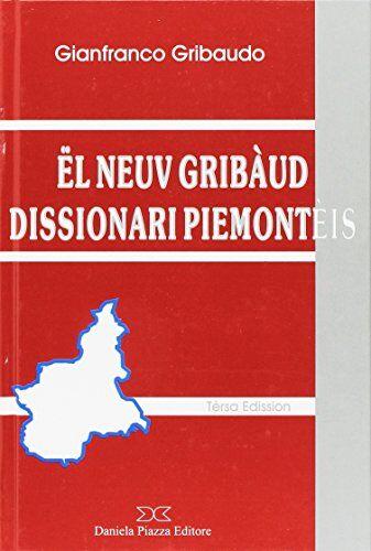 Gianfranco Gribaudo Neuv Gribàud dissionari