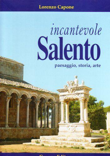 Lorenzo Capone Incantevole Salento. Paesaggio