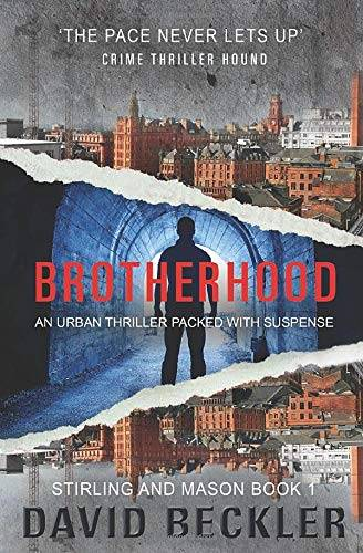 David Beckler Brotherhood: An urban thriller