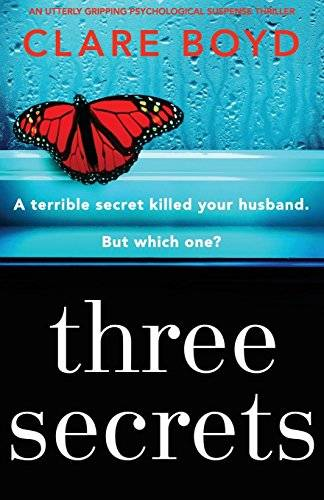 Clare Boyd Three Secrets: An utterly gripping