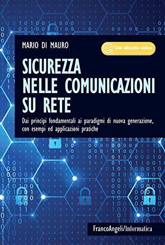 Mario Di Mauro Sicurezza nelle comunicazioni