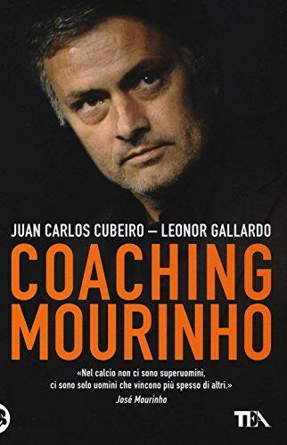 Juan C. Cubeiro Coaching Mourinho. Tecniche e
