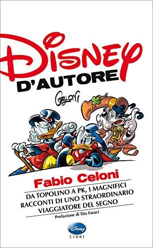 Disney d'autore. Fabio Celoni ISBN:9788852218859