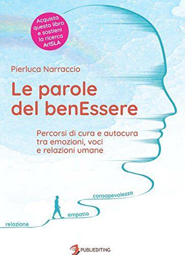 Pierluca Narraccio Le parole del benEssere.
