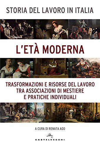 Storia del lavoro in Italia: 3 ISBN:9788869449369