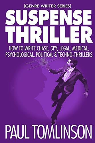 Paul Tomlinson Suspense Thriller: How to Write