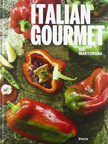 Mondadori Electa Italian gourmet. Ediz.
