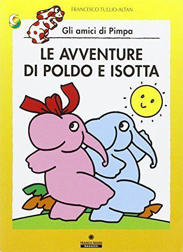 Altan Le avventure di Poldo e Isotta. Ediz.