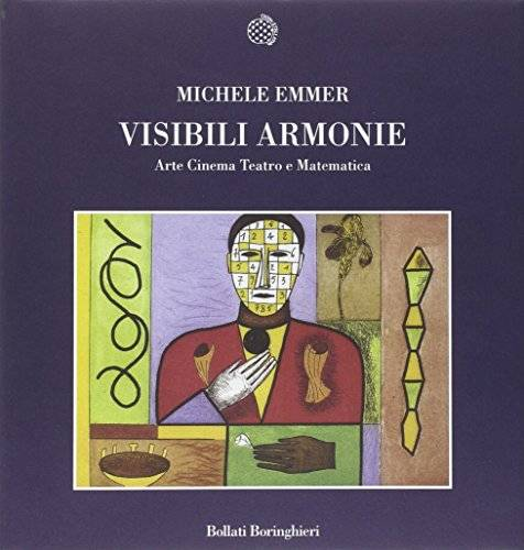 Michele Emmer Visibili armonie. Arte, cinema,
