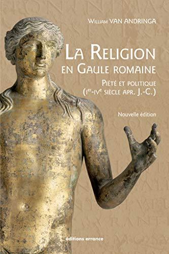 La religion en Gaule romaine : Piété et