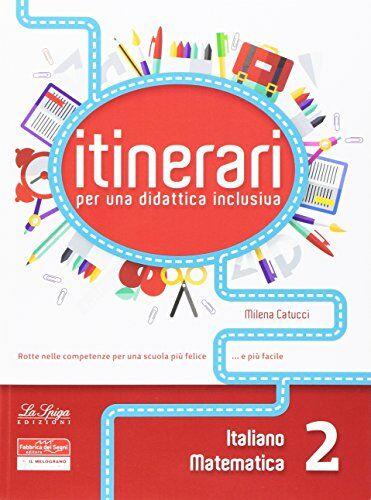 Ines Pianca Itinerari di didattica inclusiva