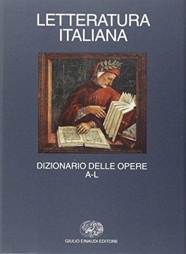 Asor Rosa (a cura) Letteratura italiana.