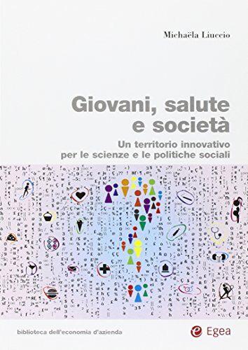 Michaela Liuccio Giovani, salute e società.