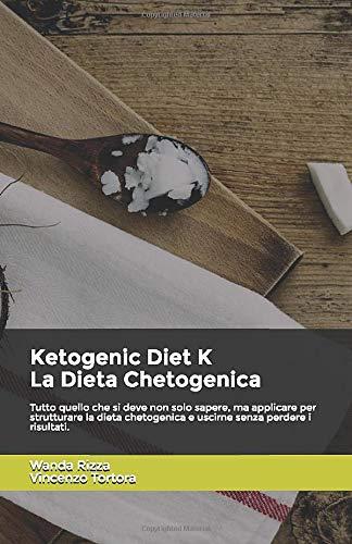Wanda Rizza Ketogenic Diet K. La Dieta