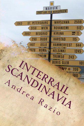 Andrea Razio Interrail Scandinavia: avventure