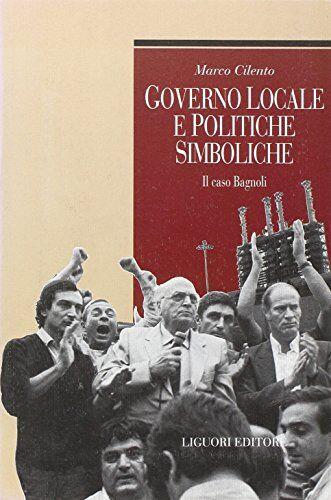 Marco Cilento Governo locale e politiche