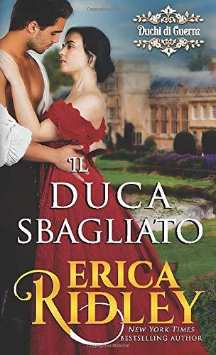 Erica Ridley Il duca sbagliato: un romanzo
