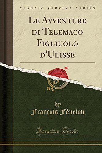 François Fénelon Le Avventure di Telemaco