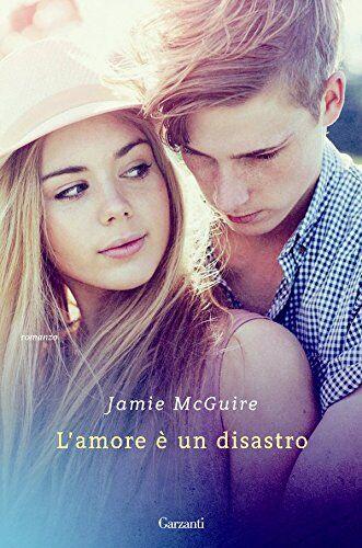 Jamie McGuire L'amore è un disastro