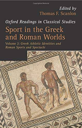 Sport in the Greek and Roman Worlds: Greek
