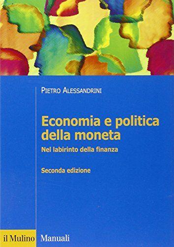 Pietro Alessandrini Economia e politica della