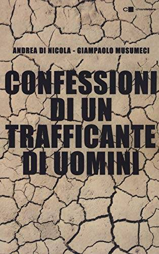 Andrea Di Nicola Confessioni di un trafficante