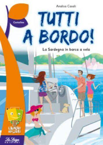 Analisa Casali Tutti a bordo! ISBN:9788846832146