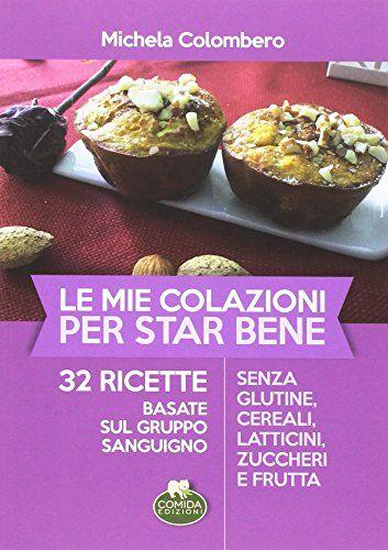 Michela Colombero Le mie colazioni per star