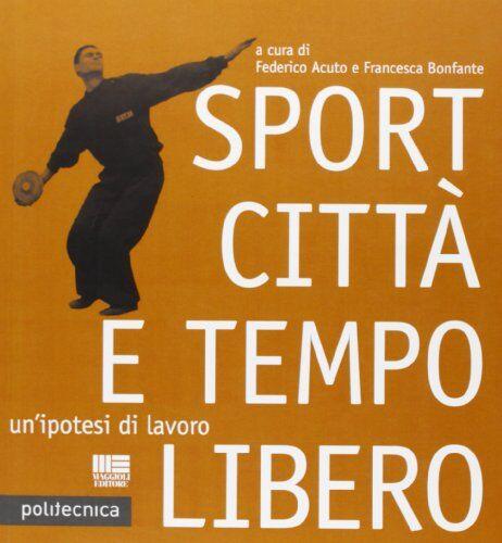 Federico Acuto Sport città e tempo libero