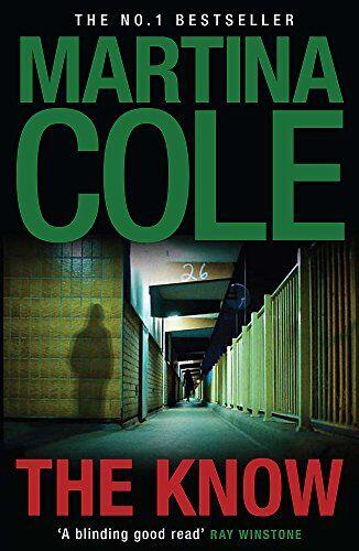 Martina Cole The Know: A dark suspense