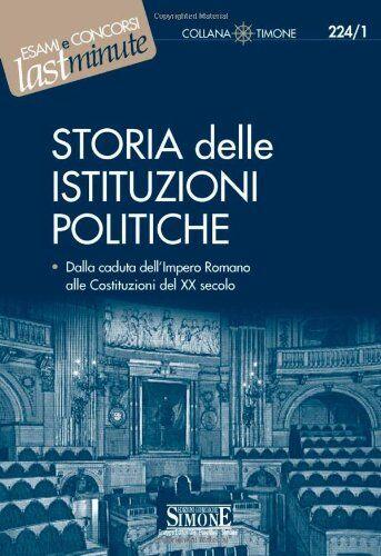 Storia delle istituzioni politiche. Dalla