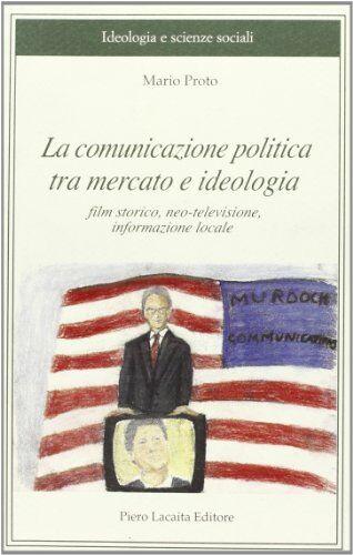 Mario Proto La comunicazione politica tra
