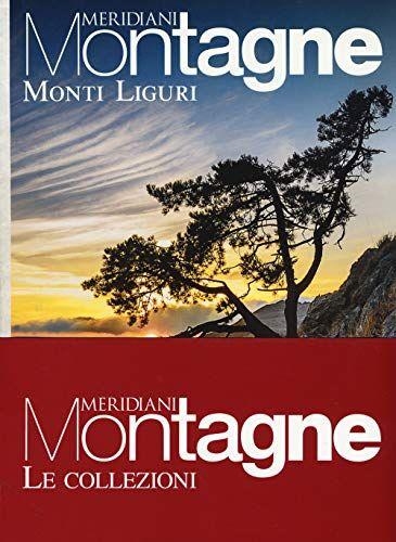 Viaggio sulle Alpi Apuane-Monti liguri. Con 2