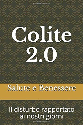 Salute e Benessere Colite 2.0: Il disturbo