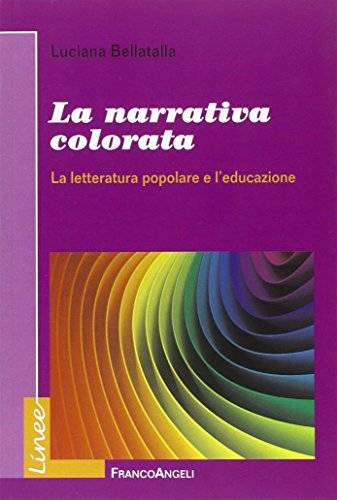 Luciana Bellatalla La narrativa colorata. La