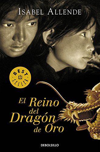 Isabel Allende Reino del dragon de oro