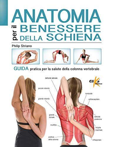 Philip Striano Anatomia per il benessere della