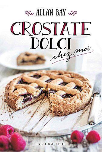 Allan Bay Crostate dolci chez moi