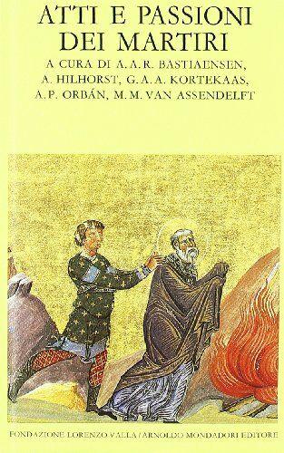 Mondadori Atti e passione dei martiri