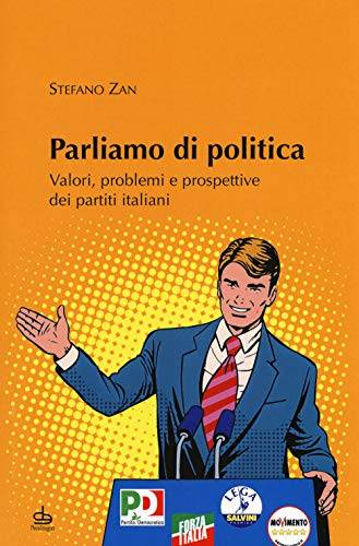 Stefano Zan Parliamo di politica. Valori,