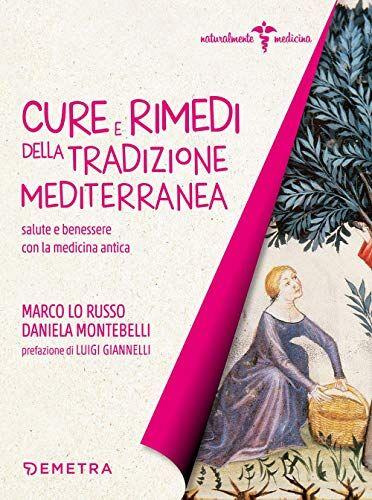 Marco Lo Russo Cure e rimedi della tradizione