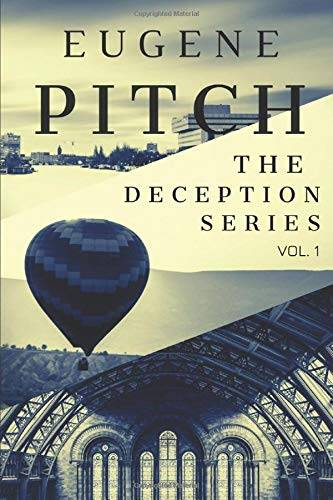 Eugene Pitch The Deception Series Vol. 1 -