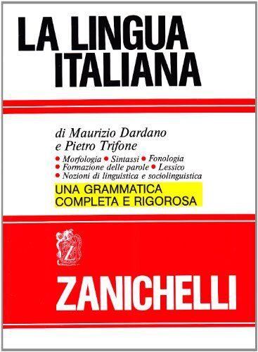 Maurizio Dardano La lingua italiana.