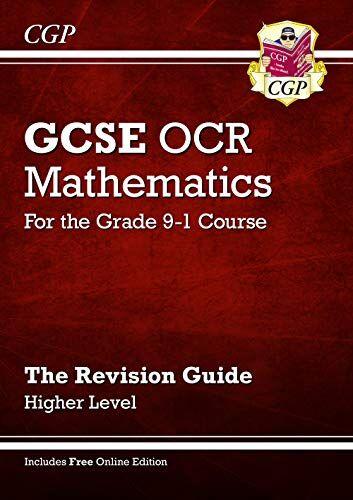 CGP Books GCSE Maths OCR Revision Guide: