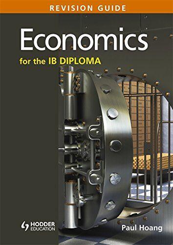 Paul Hoang Economics for the Ib Diploma: