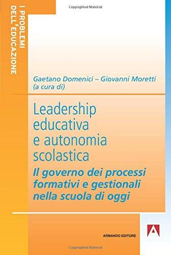 Leadership educativa e autonomia scolastica