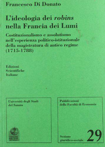 Francesco Di Donato L'ideologia dei Robins